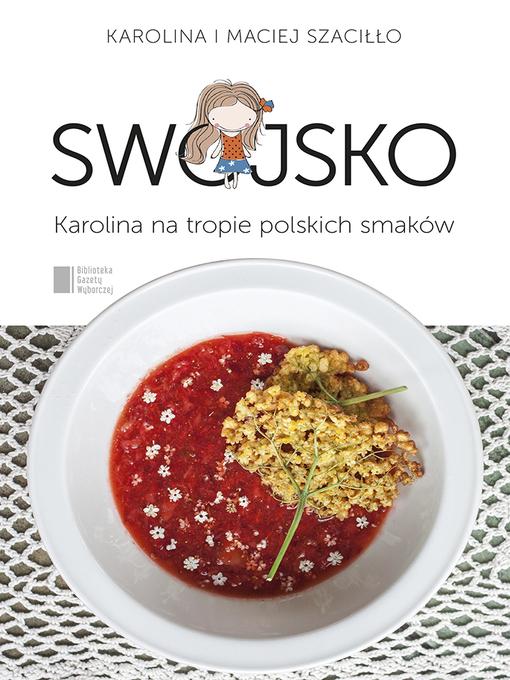 Title details for Swojsko by Maciej Szaciłło - Available