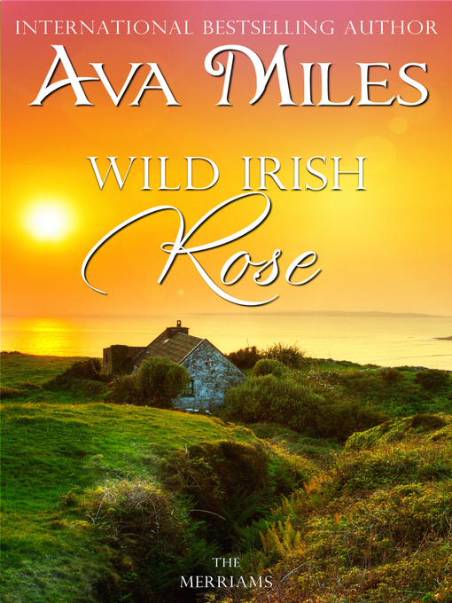 Title details for Wild Irish Rose by Ava Miles - Available