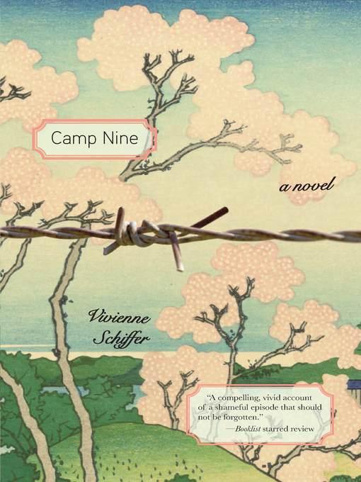 Camp Nine A Novel