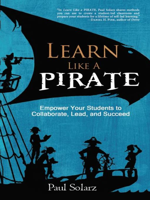 Title details for Learn Like a Pirate by Paul Solarz - Available