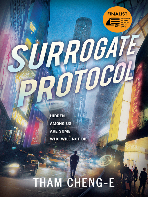 Title details for Surrogate Protocol by Tham Cheng-E - Available