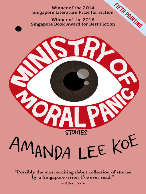 Title details for Ministry of Moral Panic by Amanda Lee Koe - Available