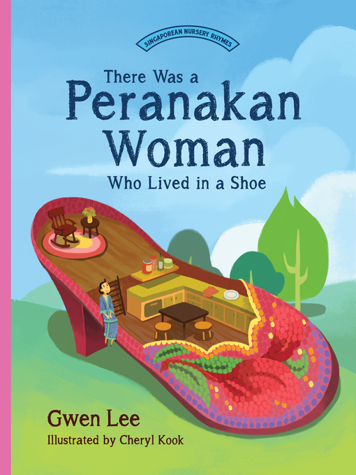 Title details for There Was a Peranakan Woman Who Lived in a Shoe by Gwen Lee - Available