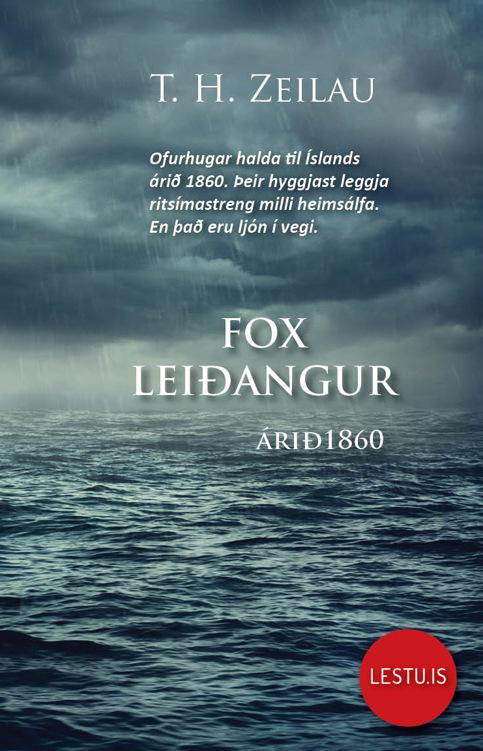 Title details for Fox leiðangurinn árið 1860 yfir Færeyjar, Ísland og Grænland by T. H. Zeilau - Available