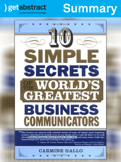 Title details for 10 Simple Secrets of the World's Greatest Business Communicators (Summary) by Carmine Gallo - Wait list
