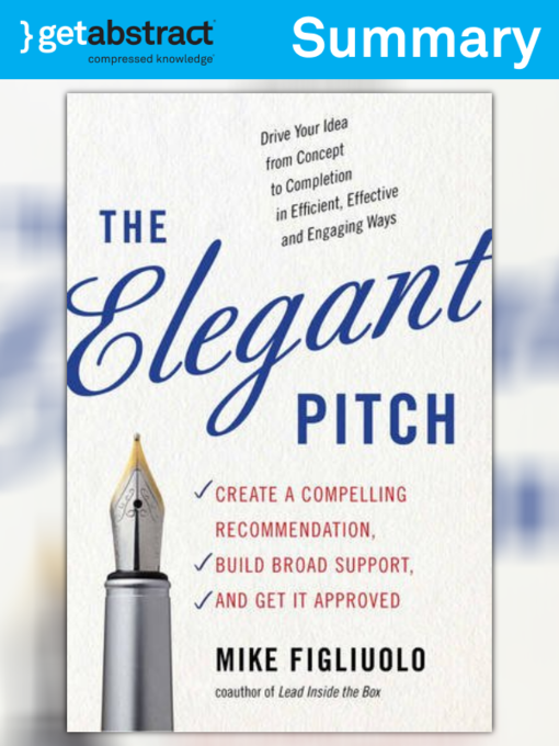 Title details for The Elegant Pitch (Summary) by Mike Figliuolo - Wait list