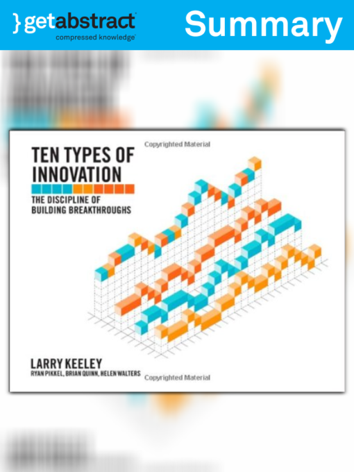 Ten types of innovation summary national library board singapore title details for ten types of innovation summary by larry keeley available fandeluxe Images
