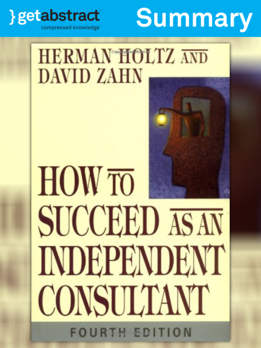 How to Succeed as a Independent Consultant