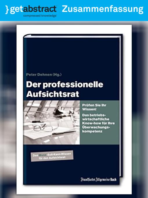 Der professionelle Aufsichtsrat (Zusammenfassung) - Media On Demand ...