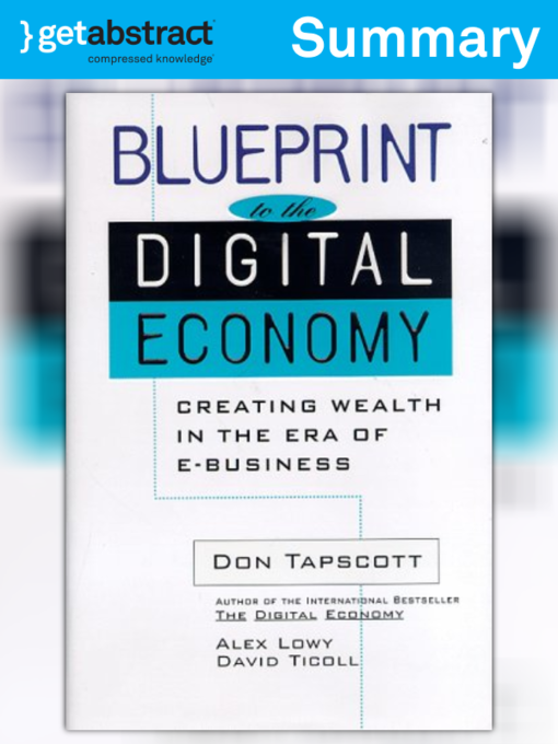 Blueprint to the digital economy summary national library board title details for blueprint to the digital economy summary by don tapscott available malvernweather Gallery