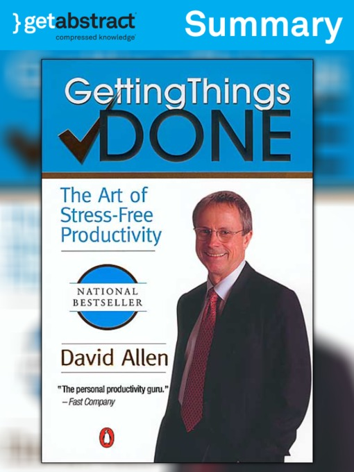Title details for Getting Things Done (Summary) by David Allen - Available