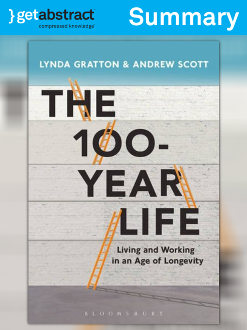 Title details for The 100-Year Life (Summary) by Lynda Gratton - Available