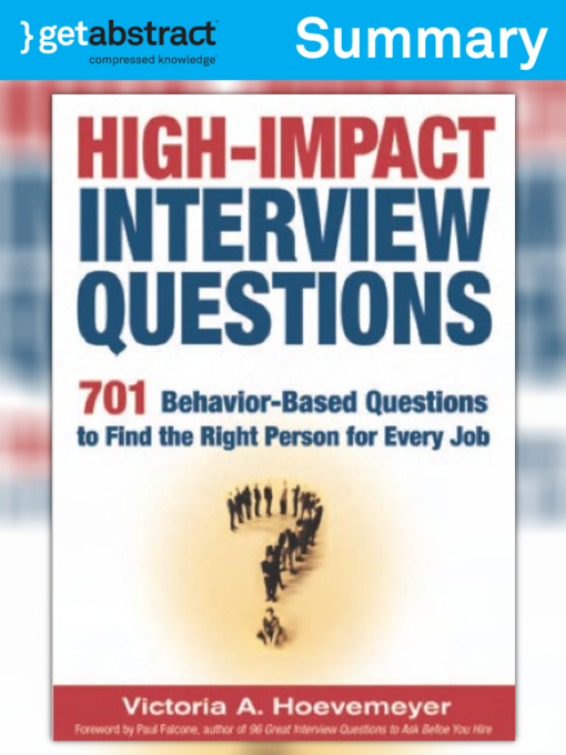 behaviorbased interviewing selecting the right person for the job