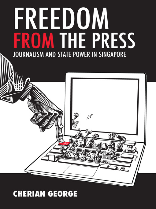 Title details for Freedom from the Press by Cherian George - Available