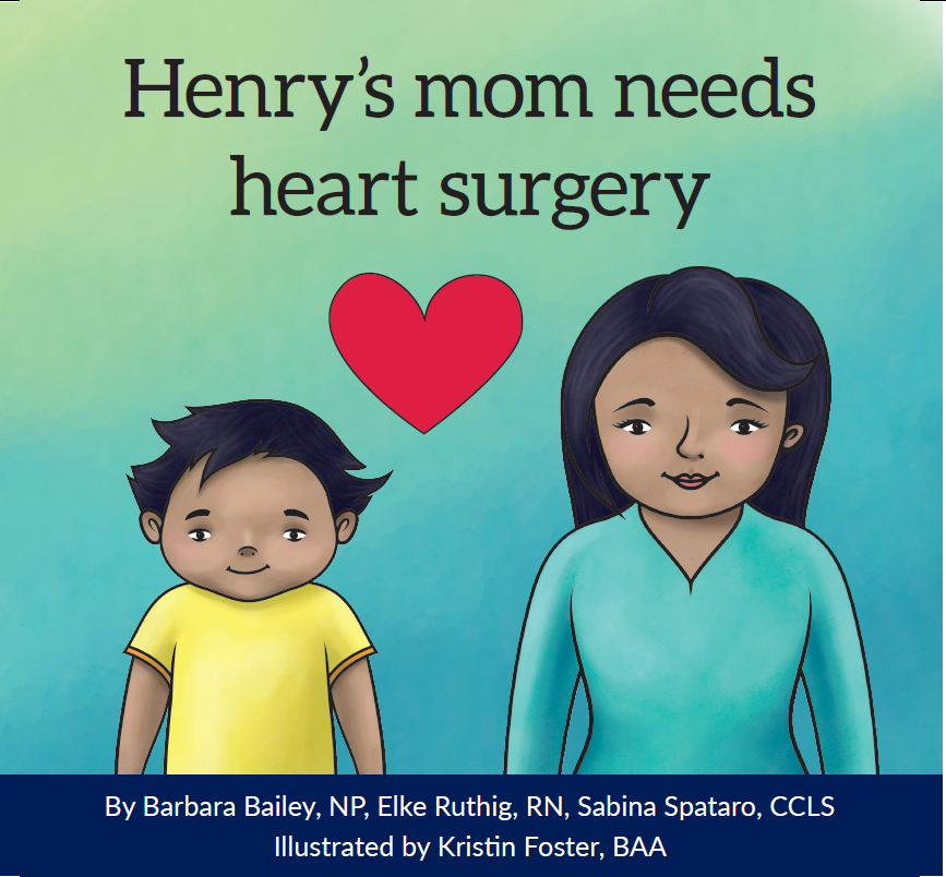 Title details for Henry's mom needs heart surgery by University Health Network - Available