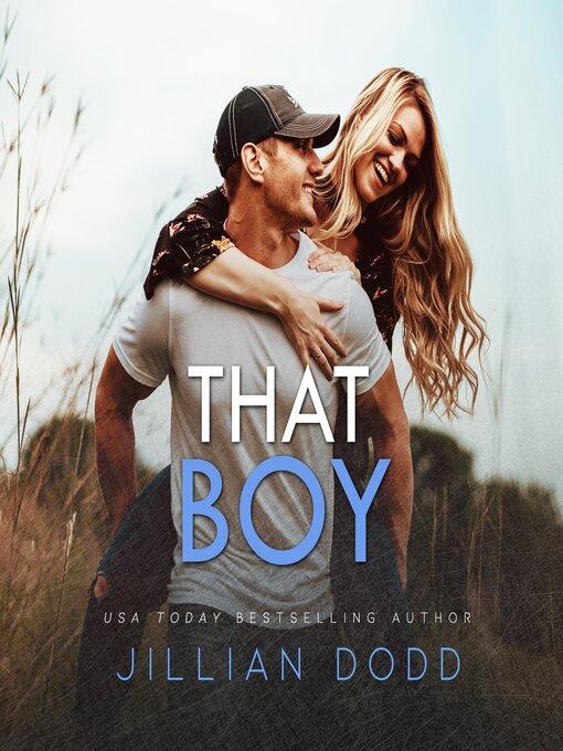Title details for That Boy by Jillian Dodd - Wait list