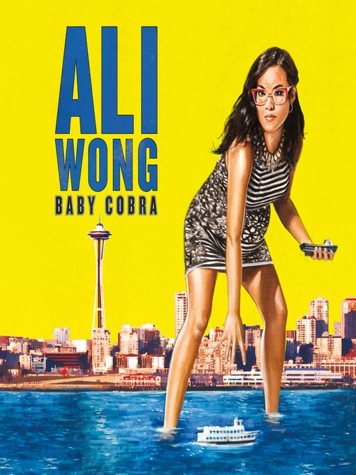 Title details for Baby Cobra by Ali Wong - Wait list