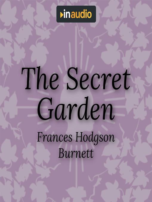 Title details for The Secret Garden by Frances Hodgson Burnett - Available