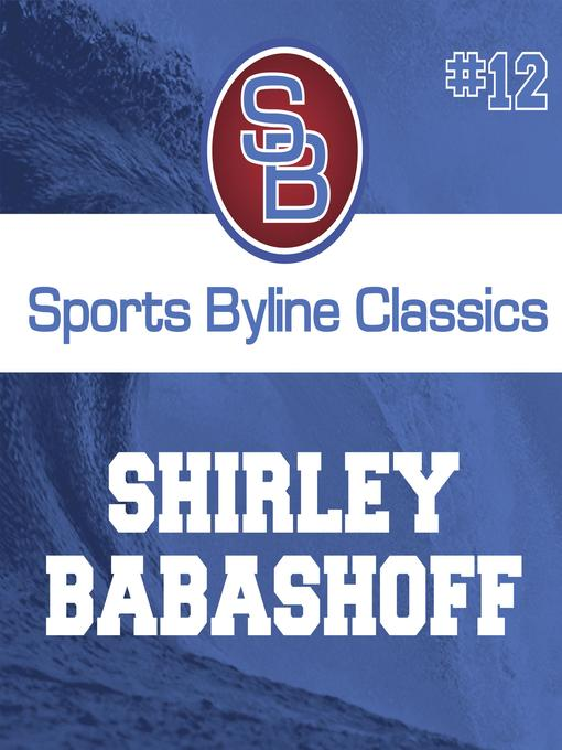 Title details for Shirley Babashoff by Ron Barr - Available