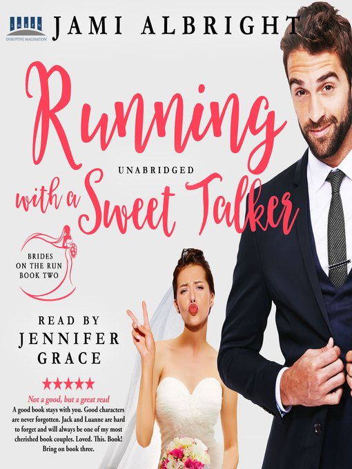 Title details for Running with a Sweet Talker by Jami Albright - Wait list