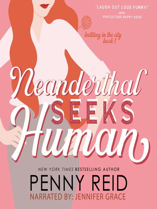 Title details for Neanderthal Seeks Human by Penny Reid - Available