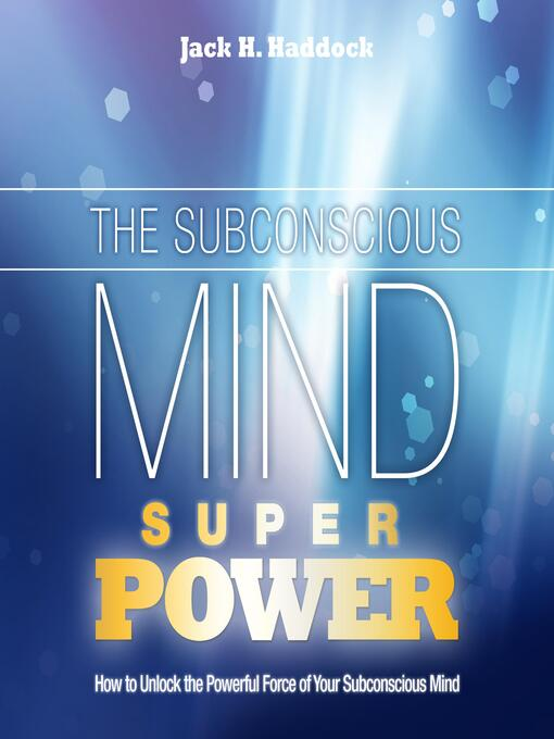 The Subconscious Mind Superpower