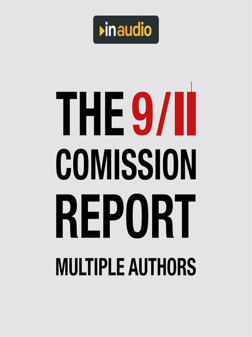 Title details for The 9/11 Commission Report by Multiple Authors - Available