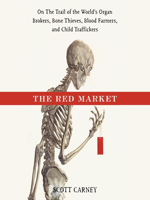 Title details for The Red Market by Scott Carney - Wait list