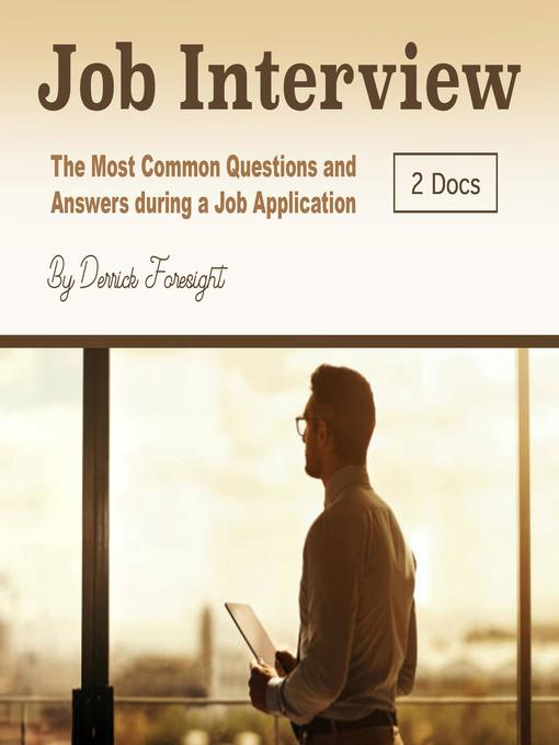 Job interview [electronic resource] : The most common questions and answers during a job application.