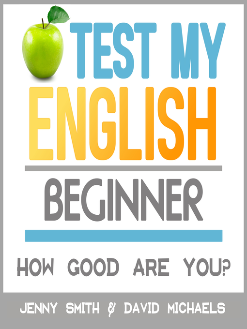 Title details for Test My English. Beginner. by Jenny Smith. - Wait list
