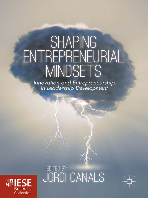 Title details for Shaping Entrepreneurial Mindsets by Jordi Canals - Available