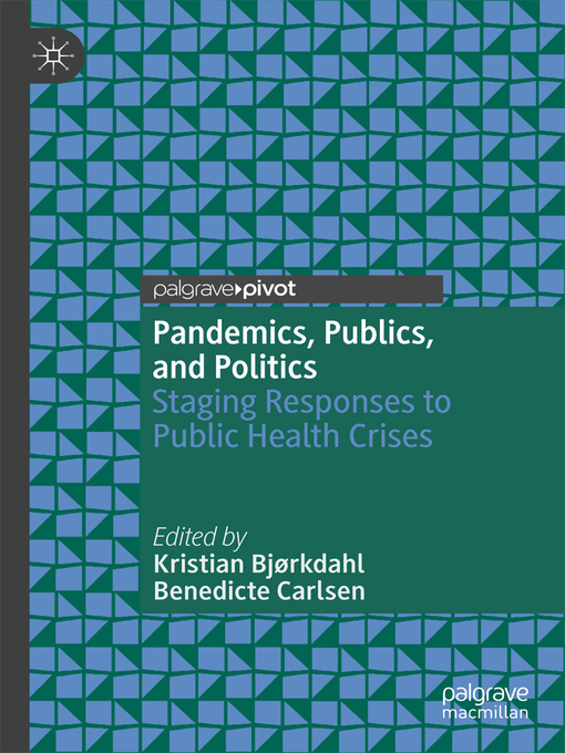 Title details for Pandemics, Publics, and Politics by Kristian Bjørkdahl - Available