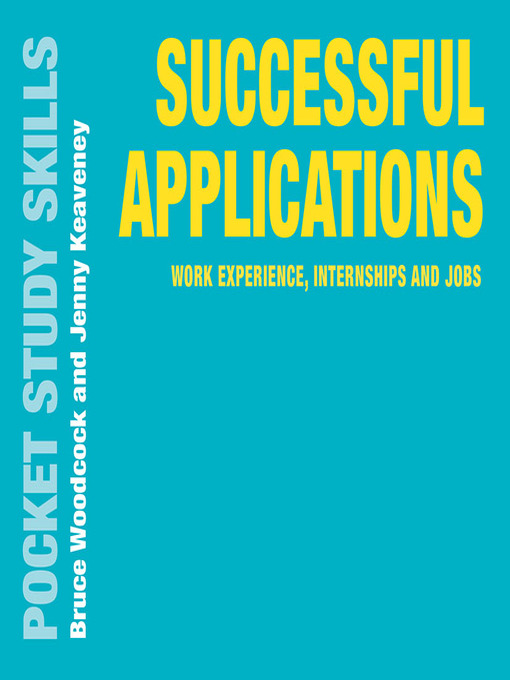 Successful applications : work experience, internships and jobs