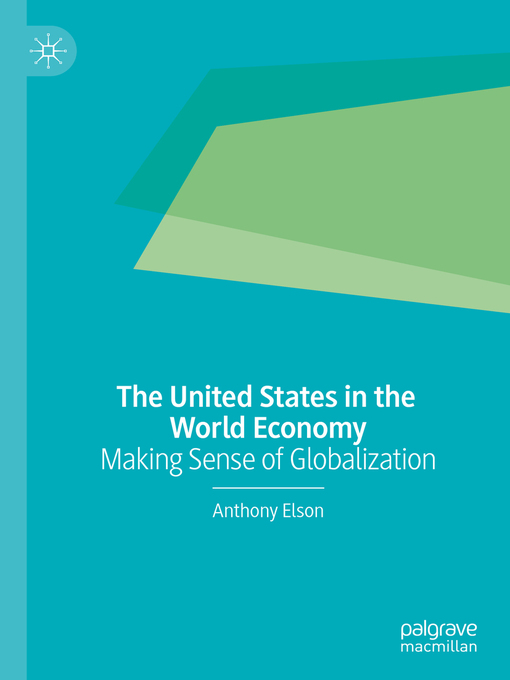 Title details for The United States in the World Economy by Anthony Elson - Available