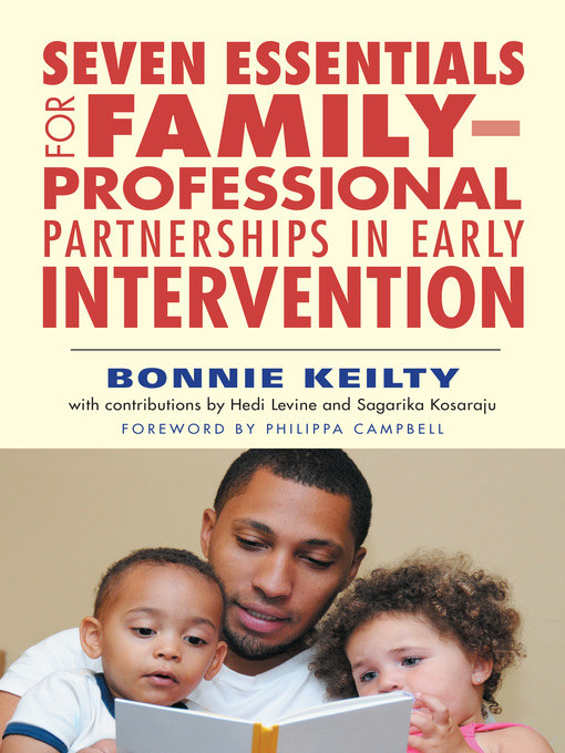 Cover of Seven Essentials for Family–Professional Partnerships in Early Intervention
