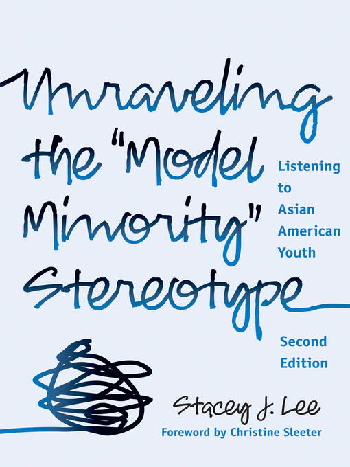 """Unraveling the """"model Minority"""" Stereotype"""