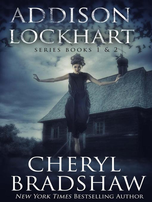Title details for Addison Lockhart Series Books 1-2 by Cheryl Bradshaw - Available