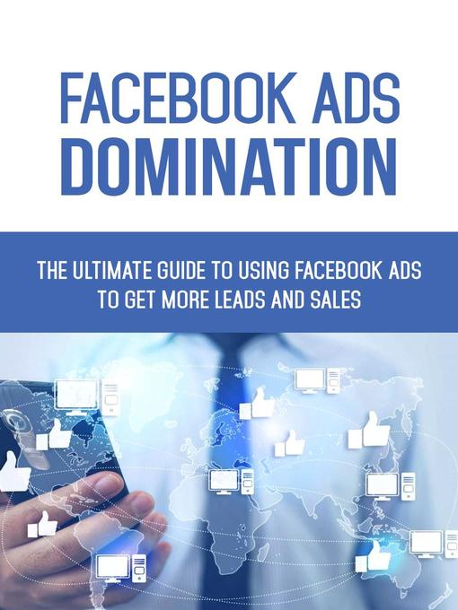 Title details for Facebook Ads Domination by Michael Donald - Available