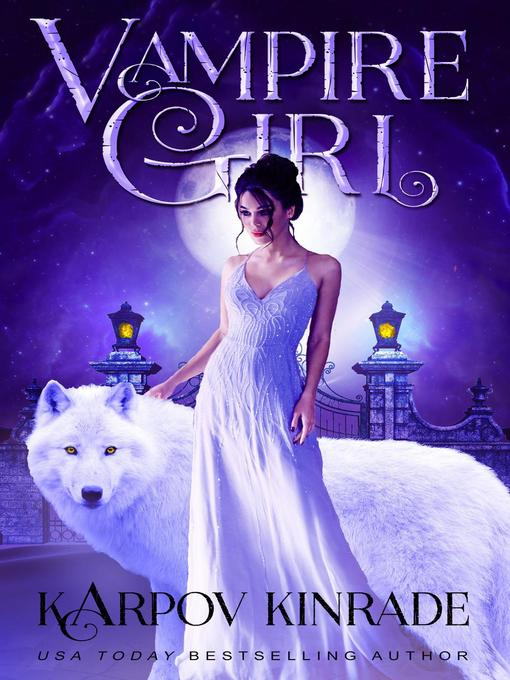 Title details for Vampire Girl, #1 by Karpov Kinrade - Available