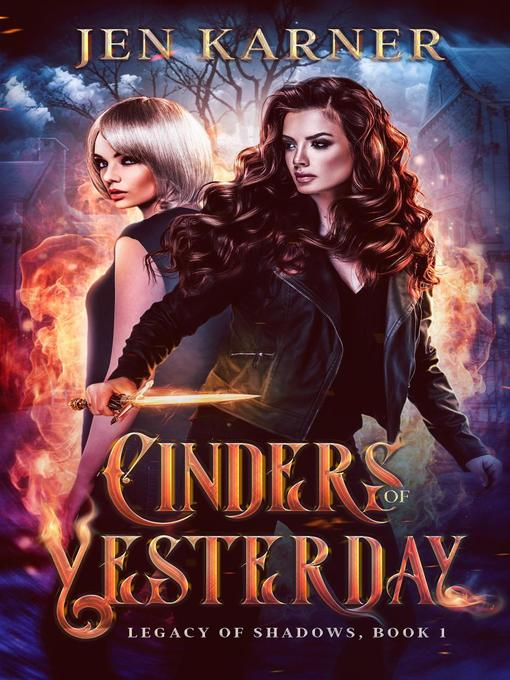 Title details for Cinders of Yesterday by Jen Karner - Available