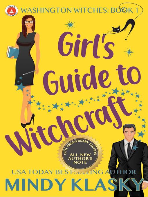 Title details for Girl's Guide to Witchcraft (15th Anniversary Edition) by Mindy Klasky - Available