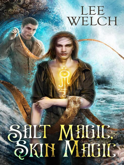 Title details for Salt Magic, Skin Magic by Lee Welch - Available
