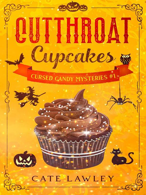 Title details for Cutthroat Cupcakes by Cate Lawley - Available