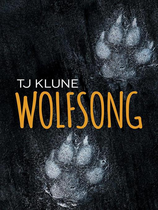Title details for Wolfsong by TJ Klune - Wait list