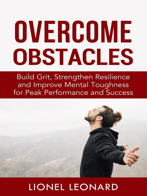 Title details for Overcome Obstacles by Lionel Leonard - Available