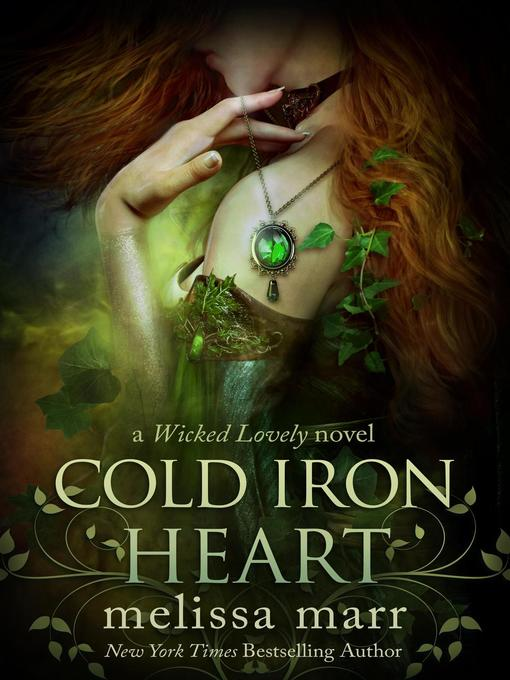 Title details for Cold Iron Heart by Melissa Marr - Available