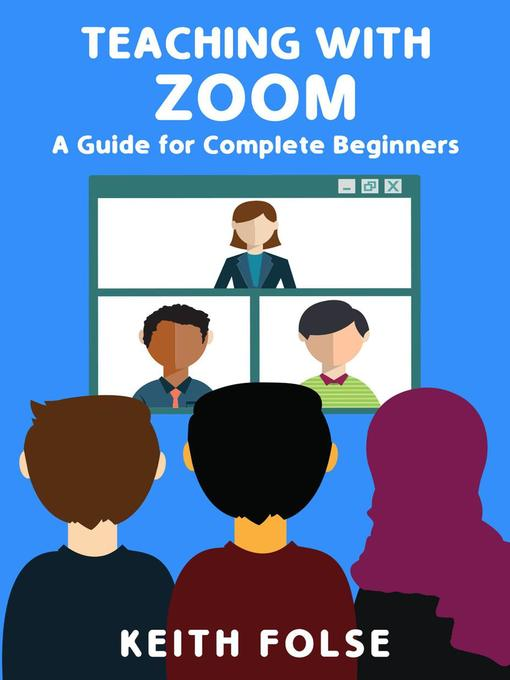 Title details for Teaching with Zoom by Keith Folse - Wait list