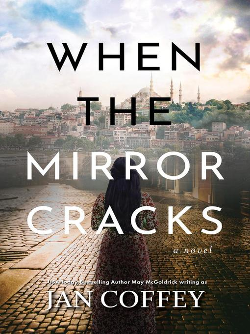 Title details for When the Mirror Cracks by Jan Coffey - Available