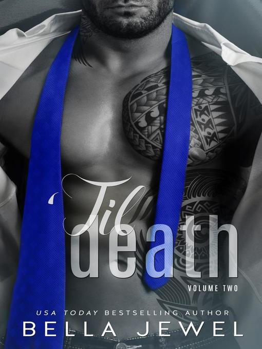 Title details for 'Til Death Pt 2 by Bella Jewel - Available