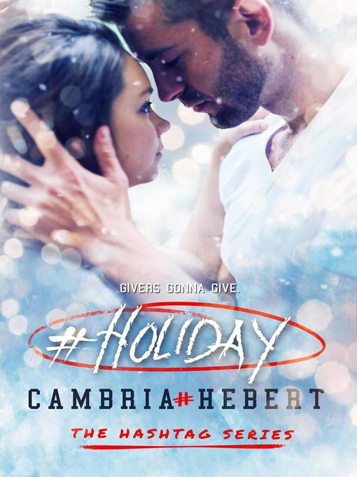 Title details for #Holiday by Cambria Hebert - Available